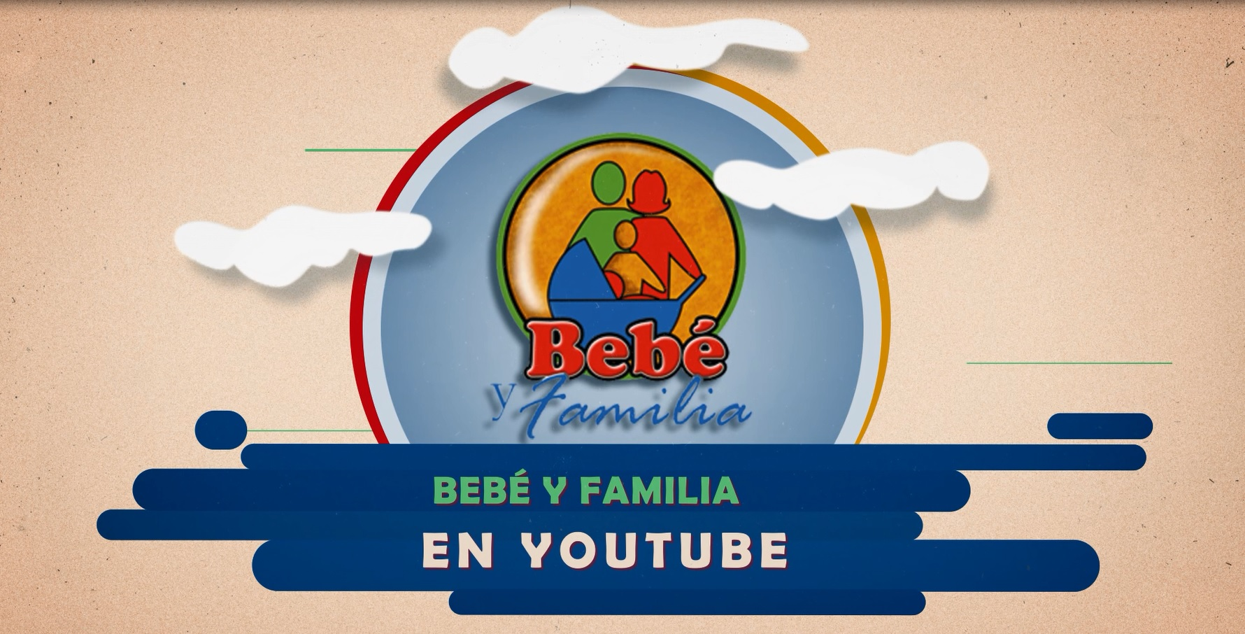 Bebé y Familia en Youtube